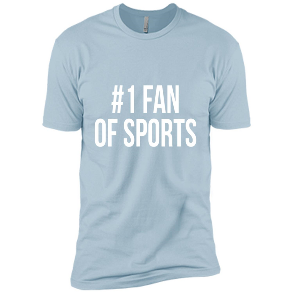 #1 Fan Of Sports Funny T-Shirt Sports Tee - Premium Short Sleeve T-Shirt