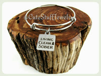 Living Clean & Sober Bracelet, Living Clean And Sober Bangle, Handmade Inspirational Jewelry, Sobriety Gift, Year Sober, AA Encouragement