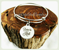 Born to Knit Bracelet, Born to Knit Bangle