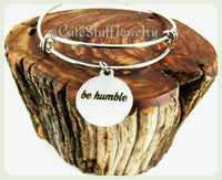 Be Humble Bracelet, Be Humble Bangle, Handmade Inspirational Jewelry, Be Humble Jewelry, Humble Jewelry