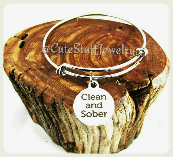 Clean and Sober Bracelet, Living Clean And Sober Bangle, Handmade Inspirational Jewelry, Sobriety Gift, Year Sober, AA Encouragement