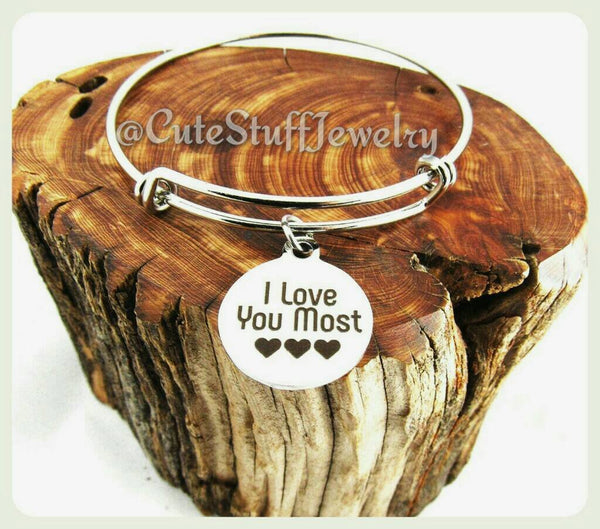 I Love You Most Bracelet, I Love You Most Bangle, Handmade Love Jewelry, Love Bracelet, Love Bangle Gift, Holidays, Xmas Gift