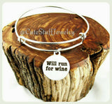 Will Run For Wine Bracelet, Will Run For Wine Bangle, Handmade Wine Jewelry, Gift for the Girls, Wine Lady, Wine Lover, I Love Wine Bracelet