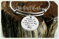 Forever in my heart bracelet, Forever in my heart bangle, Always on my mind Bracelet, Handmade Inspirational Jewelry, Infinity, Memorial