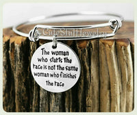 The woman who starts the race is not the same who finishes it Bracelet, Marathon Bangle, Marathon Bracelet, Handmade Inspirational Jewelry