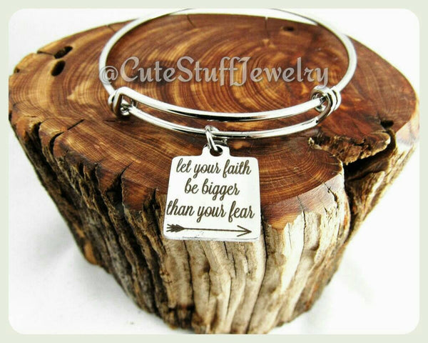Let your faith be bigger than your fear Bracelet, Faith Bracelet