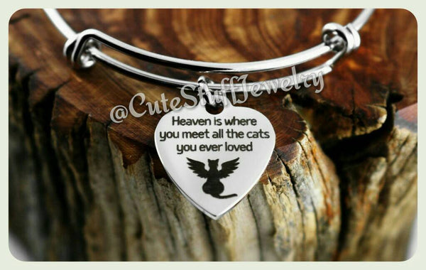 Heaven Cat bangle, Heaven is where you meet all the cats you ever loved bracelet, Angel Cat bangle, Handmade Pet memorial Jewelry