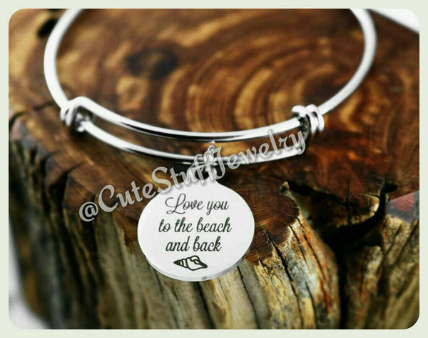 Love you to the beach and back Bracelet, Love you to the beach & back bangle, I Love You Bangle, Handmade Love Jewelry, I Love You Bracelet