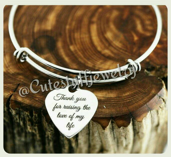 Thanks for raising love of my life bracelet, Mother of the Bride Gift