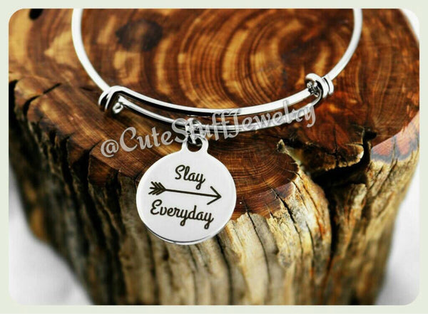 Slay Everyday Bracelet, Slay Everyday Bangle, Handmade Inspirational Jewelry, Be You Bracelet, Be Yourself Bracelet, Self Confidence Gift