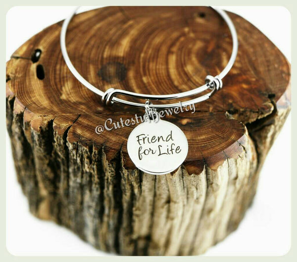 Friend for life Bracelet,  Friend for life Bangle, Friend Bracelet, Friendship Bracelet, Handmade Friend Jewelry, Friend Gift, Friend Bangle