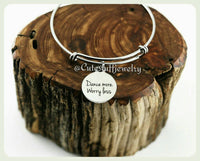 Dance More Worry Less Bracelet, Dance More Bangle, Dance Bracelet, Dance Bangle, Handmade Dance Jewelry, Inspirational Jewelry, Dance Gift
