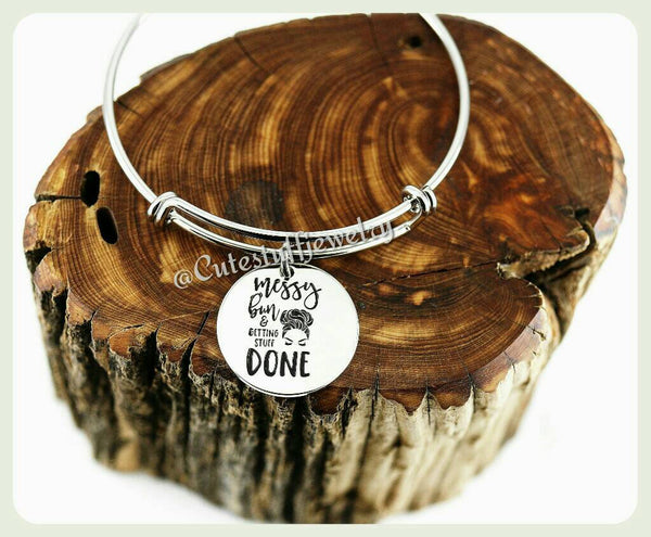 Messy Bun & getting stuff done Bracelet, Messy Bun Bangle, Handmade Inspirational Jewelry, Inspiring Gift, You can do it, Messy Bun Gift