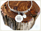Love Inspire Teach Bracelet, Love Inspire Teach Bangle, Favorite Teacher Bangle, Handmade Teachers Appreciation Jewelry,  Teacher Gift