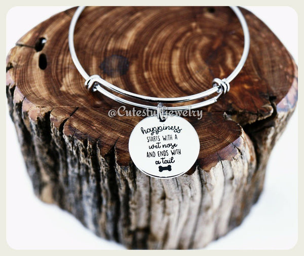 Happiness Dog Bracelet, Happiness starts with a wet nose and ends with a tail Bangle, Handmade Dog Jewelry, Dog Bracelet, Rescue Dog,