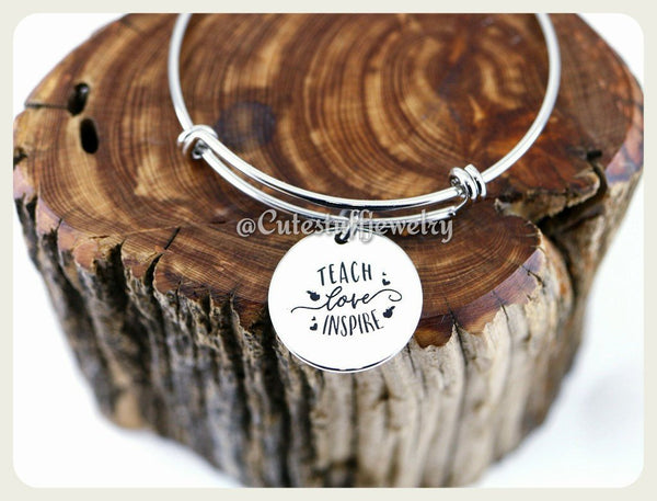 Teach Love Inspire Bracelet, Love Inspire Teach Bangle, Favorite Teacher Bangle, Handmade Teachers Appreciation Jewelry,  Teacher Gift