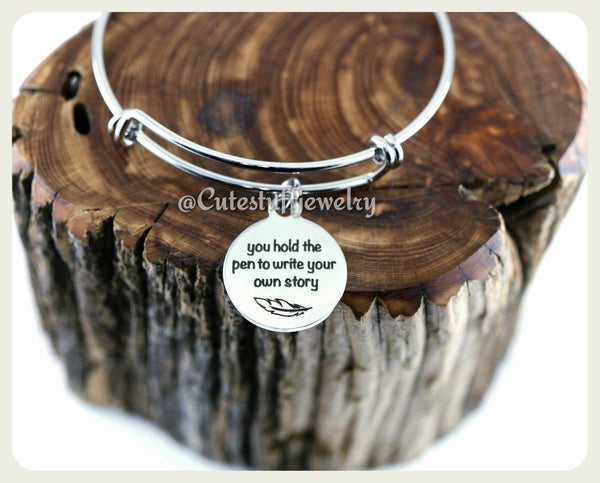 You hold the pen write your own story Bracelet, Write your own story Bangle, Handmade Inspirational Jewelry, Live your dreams, Inspired gift