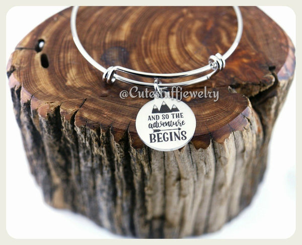 And so the adventure begins Bracelet, And so the adventure begins Bangle, Handmade Inspirational Jewelry, Grad Gift, Graduation Gift,