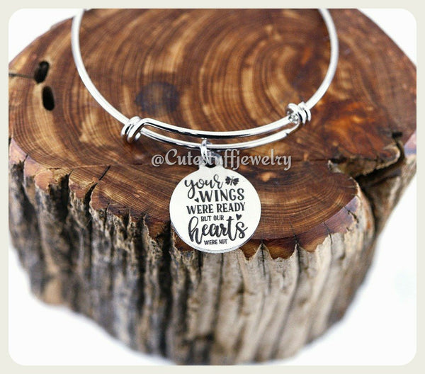 Your Wings Were Ready Our Hearts Were Not Bracelet, Your Wings Were Ready My Heart Was Not Bangle, Handmade Memorial Jewelry, Family Loss