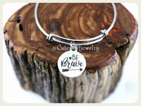 Be Brave Bracelet, Be Brave Bangle, Handmade Inspirational Jewelry, Be Brave Jewelry, Be Brave Gift, Arrow Bracelet, Be Strong, Girl Power