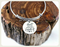 Don't wait for opportunity create it Bracelet, Handmade Inspirational Jewelry, Opportunities Bracelet, Opportunities Bangle, You do can do