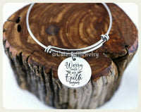 Worry ends when Faith begins Bracelet
