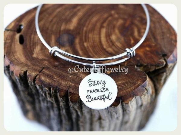 Strong Fearless Beautiful Bracelet