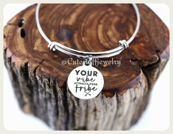 Your vibe attracts your Tribe Bracelet