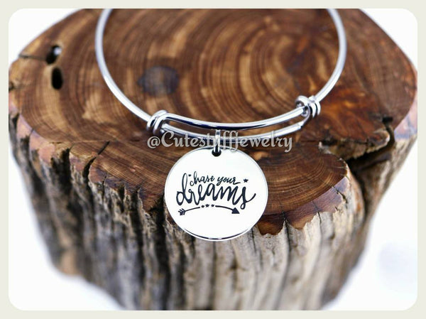 Chase Your Dreams Bracelet, follow your dreams bangle, handmade Inspirational jewelry, dreams jewelry