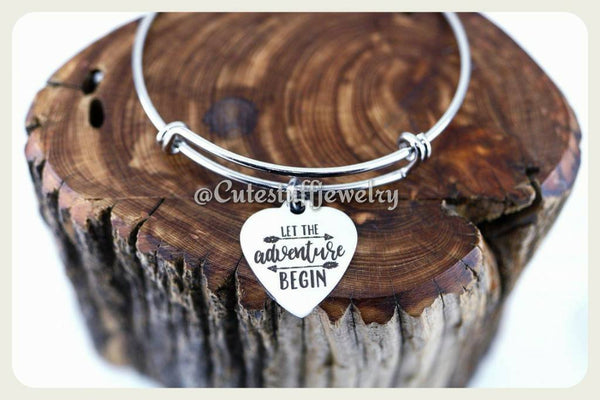 Let the adventure begin Bracelet, Let the adventure begin Bangle, Handmade Inspirational Jewelry, Grad Gift