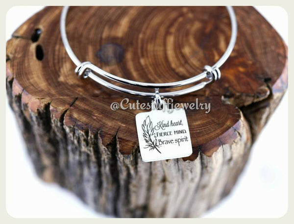 Kind Heart Fierce Mind Brave Spirit Bracelet, Braver Bangle, Handmade Inspirational Jewelry, Be Brave bracelet