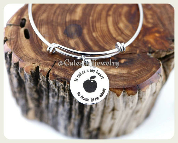It Takes A Big Heart To Teach Little Minds Teachers Bracelet, Favorite Teacher Bangle