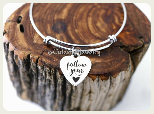 Follow Your Heart Bracelet,  Follow Your Heart Bangle