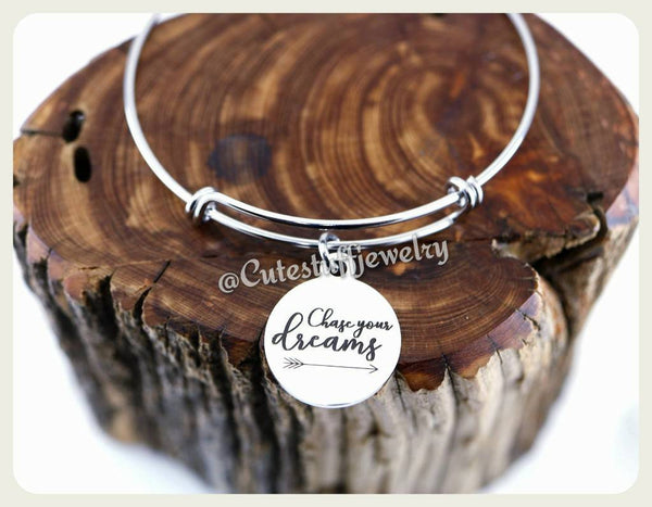 Chase Your Dreams Bracelet, follow your dreams bangle