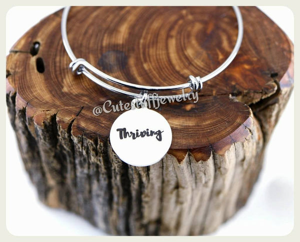 Thriving Bracelet, Thriving Bangle