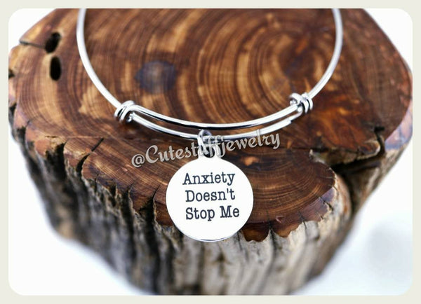 Anxiety Doesn't Stop me Bracelet, Anxiously Awesome Bangle