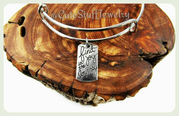 Find Joy In The Journey Bracelet,  Find Joy In The Journey Bangle, Inspirational Bracelet, Adjustable Bangle, Handmade Inspirational Jewelry
