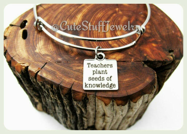 Teachers Plant Seeds of Knowledge Bracelet, Teacher Bangle, Favorite Teacher Bracelet, Handmade Teachers Appreciation Jewelry, Teacher Gift