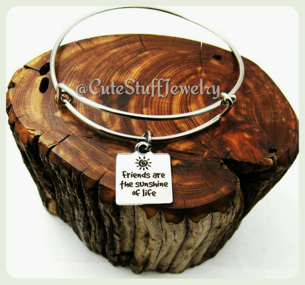 Friends Are the Sunshine of Life Bracelet, Friends are Sunshine Bangle