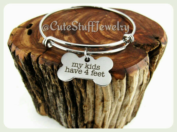 My Kids Have Four Feet Bracelet, My Kids Have 4 Feet Bangle, Handmade Dog Jewelry, Dog Bracelet, Dog Bangle, Rescue Dog Lover, Puppies Gift