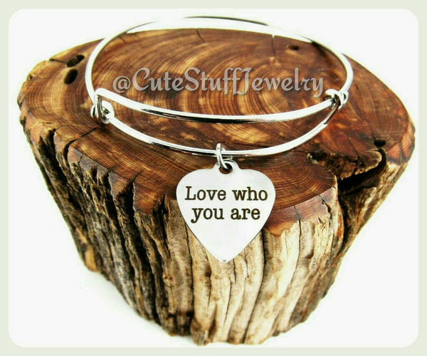 Love Who You Are Bracelet, Love Who You Are Bangle, Handmade Love Jewelry, Inspirational Jewelry, Love Yourself Bangle, Inspirational Gift