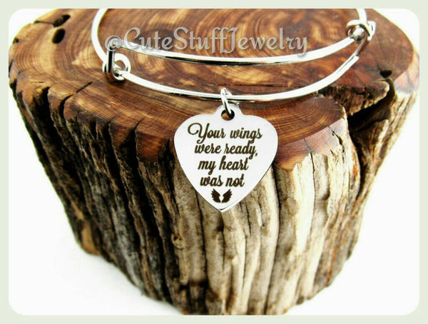 Your Wings Were Ready My Heart Was Not Bracelet, Your Wings Were Ready My Heart Was Not Bangle, Handmade Memorial Jewelry, Family Loss Gift