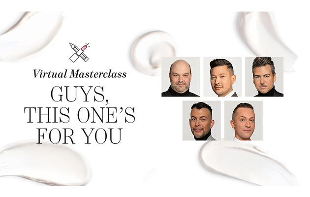 Guys This One's For You | Chantecaille Masterclass