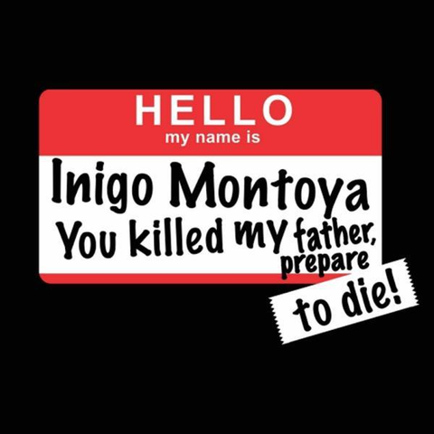 Inigo Montoya Prepare To Die T-Shirt - Rising Star Leggings