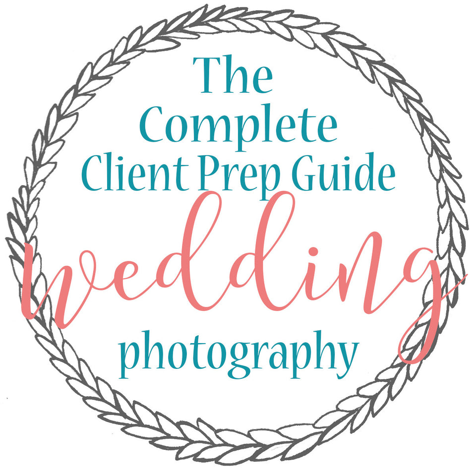 The Complete Client Prep Guide for Weddings