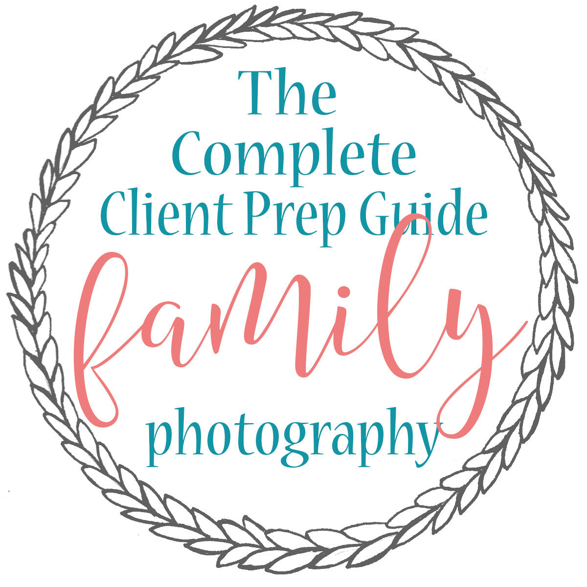 The Complete Client Prep Guide for Family Photography