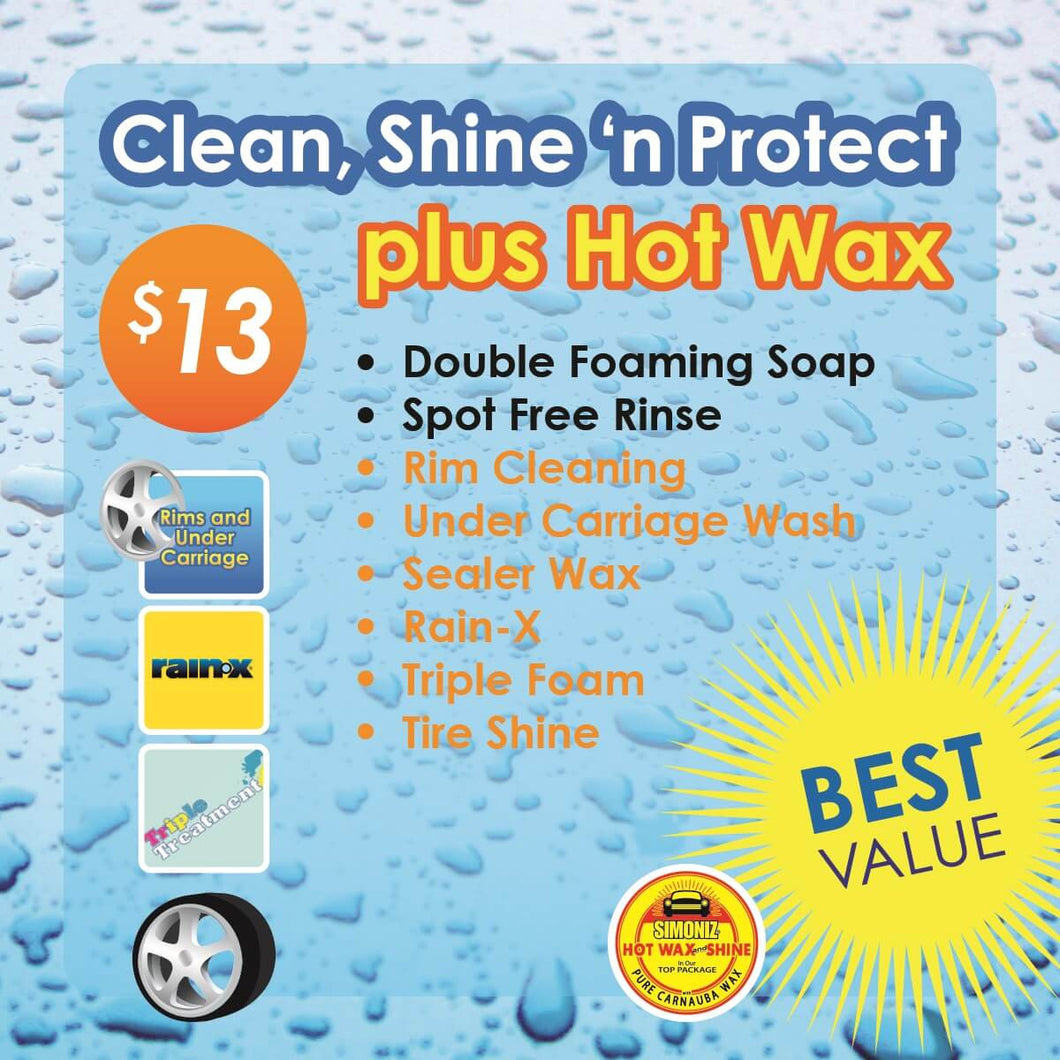 $13 Clean,Shine N Protect Plus Hot Wax Car Wash