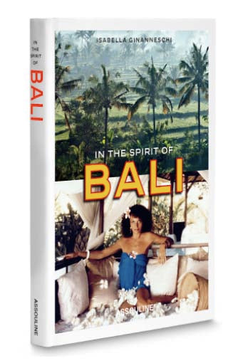 In The Spirit Of Bali by Isabella Giananneschi