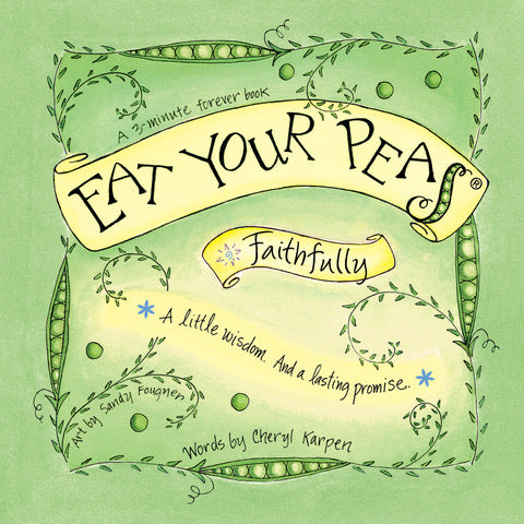 Eat Your Peas Faithfully