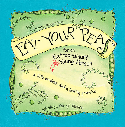 Eat Your Peas for an Extraordinary Young Person